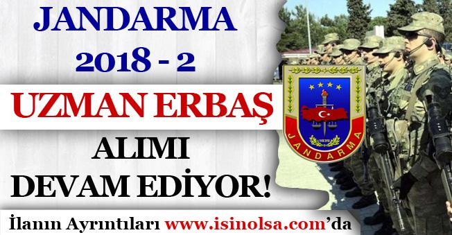 Jandarma 2018-2 Uzman Erbaş Alımı Başvuruları Devam Ediyor