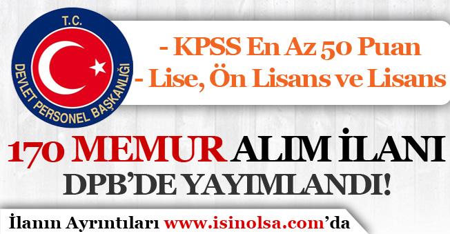 KPSS 50 Puan İle 170 Memur Alımı İlanı DPB'de Yayımlandı!
