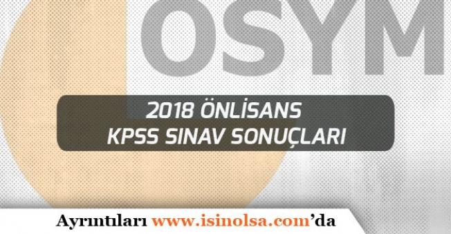 ÖSYM Sınav Takvimine Göre 2018 Önlisans KPSS Sonuç Açıklanma Tarihi!