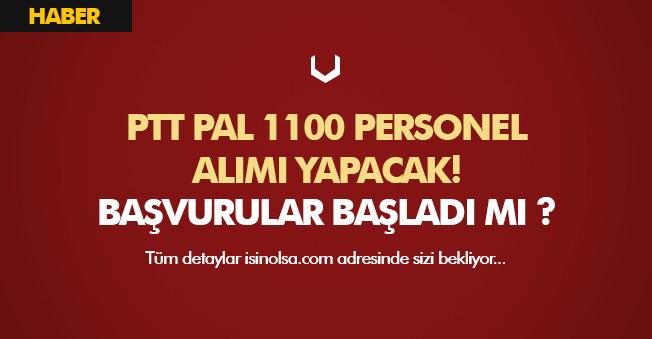 PTT 1100 Personel Alımı (PTT PAL) Başvuruları, PTT Personel Alımı Hakkında Merak Edilenler