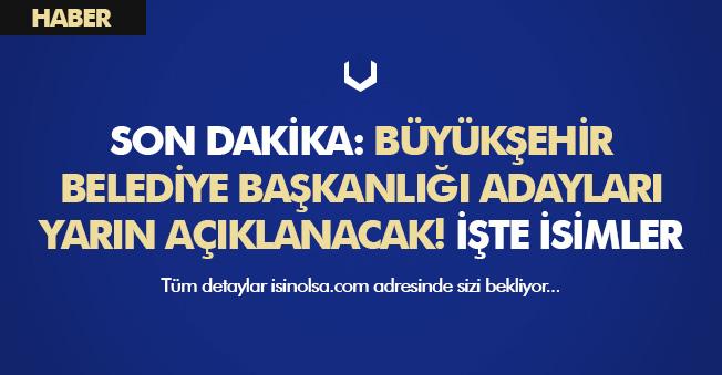 Son Dakika: Cumhurbaşkanı Erdoğan Ankara, İzmir ve İstanbul Belediye Başkan Adaylarını Açıklayacak