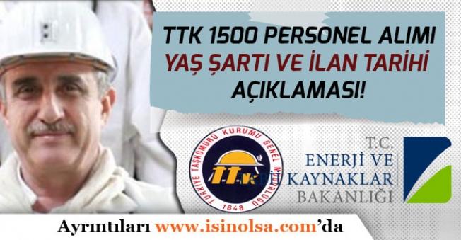 TTK'ya Bin 500 Personel Alımı İçin Yaş Şartı ve İlan Tarihi Açıklaması!