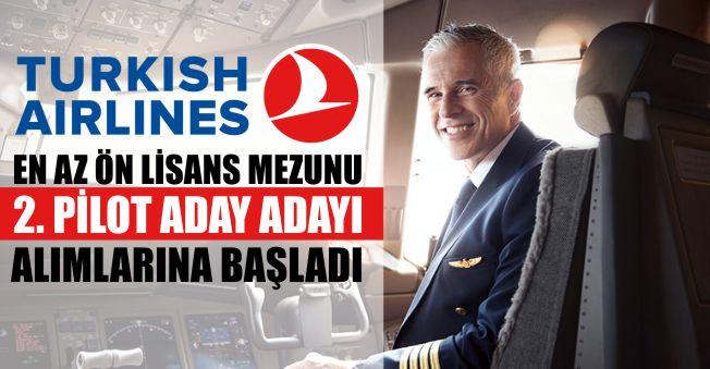 Türk Hava Yolları En Az Ön Lisans Mezunu En Az Bin Pilot Aday Adayı Alımı Yapıyor