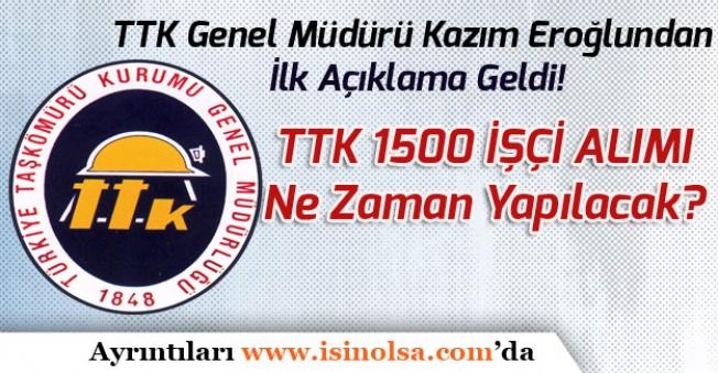 1500 İşçi Alımı Resmi Gazete Yayımlandı! TTK Genel Müdüründen İlk Açıklama Geldi!