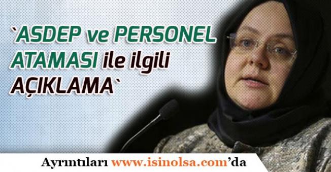 Aile ve Çalışma Bakanı ASDEP ve Personel Alımı Açıklaması; 3 Bin 200 Atama Kurası Yapılacak!