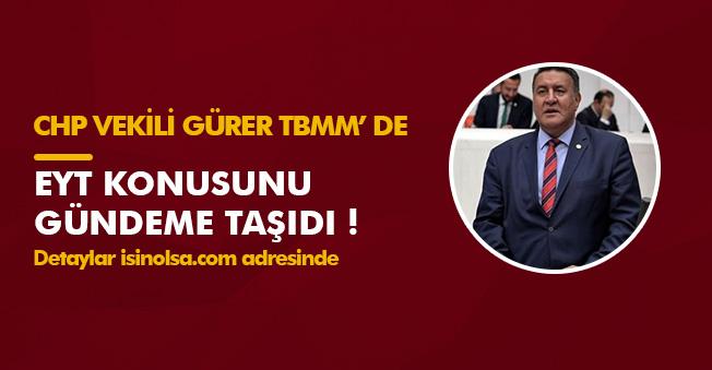 """CHP Vekilinden TBMM' de EYT Açıklaması: """"EYT ülke gerçeğidir. """""""