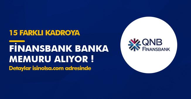 Finansbank 15 Farklı Kadroya Türkiye Geneli Personel Alımı Yapıyor! İlanlar Yayımlandı