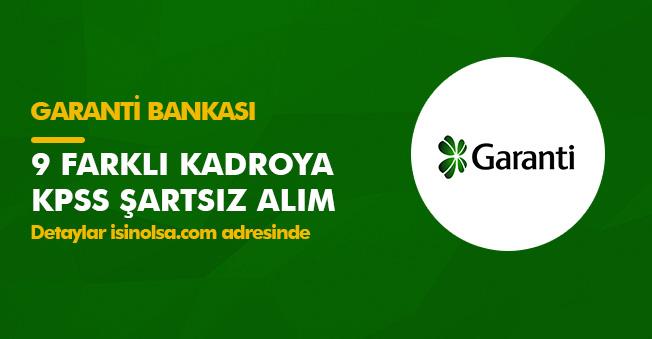 Garanti Bankasına 9 Farklı Kadroya KPSS Şartsız Memur Alımı Yapılıyor!