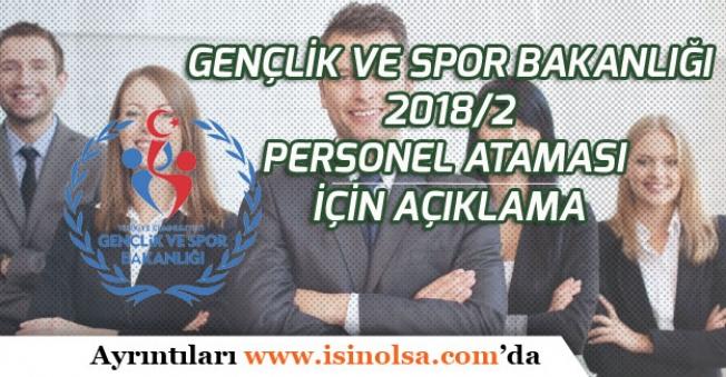 Gençlik Spor Bakanlığı 2018/2 Memur Atamaları İçin Yeni Açıklama!