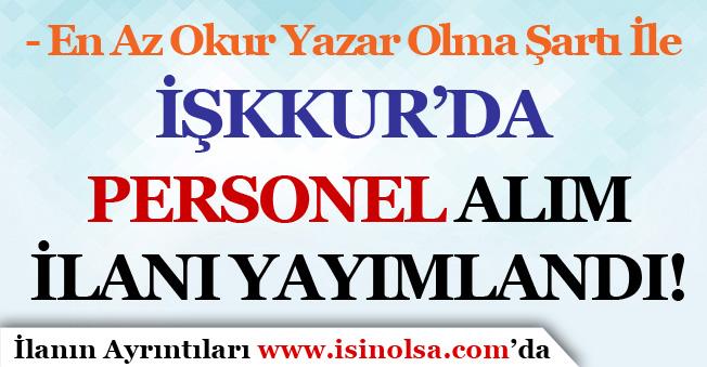 İŞKUR'da Belediye ve İl Özel İdaresi Personel Alım İlanları Yayımlandı!