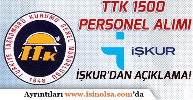 İŞKUR'dan Yeni Açıklama! TKK 1500 Personel Alımı 5 Gün İçerisinde Açıklanacak