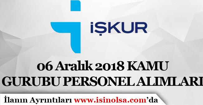 İŞKUR Kamu Gurubu Yeni Personel Alım İlanları Yayımladı! 06 Aralık 2018