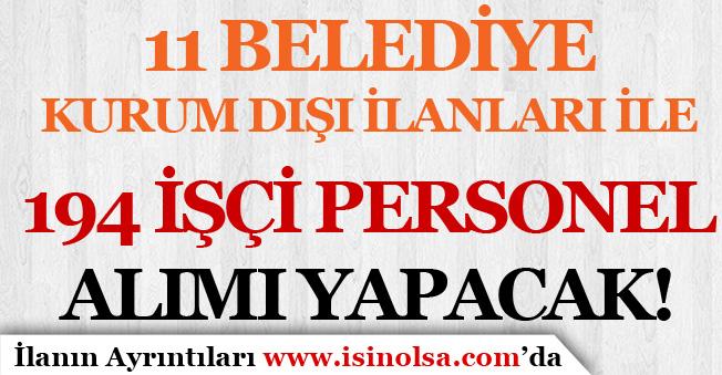 İŞKUR Kurum Dışı İlanlarına Göre Belediyeler 194 İşçi Personel Alıyor!