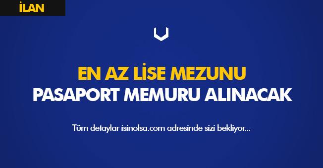 Lise Mezunu Pasaport Memuru Alınacak! Görev Alanı Havalimanı