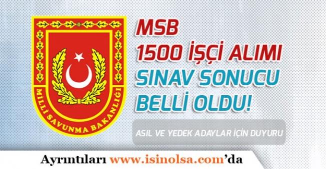 MSB 1500 İşçi Alımı Sınav Sonuçları Açıklandı!