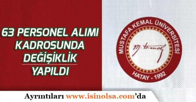 Mustafa Kemal Üniversitesi Personel Alımı Kadrolarında Değişiklik!