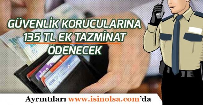 Önemli Müjde! Güvenlik Korucularına 135 Tl Ek Tazminat Ödenecek!