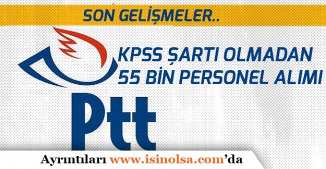 PTT Personel Alımı Son Gelişmeler!