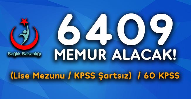 Sağlık Bakanlığı En Az Lise Mezunu 6409 Memur Personel Alımı Yapacak! (KPSS Şartsız- 60 KPSS Kadroları)