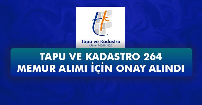 Tapu ve Kadastro 264 Memur Alımı İçin Onay Çıktı! İşte Açıklama