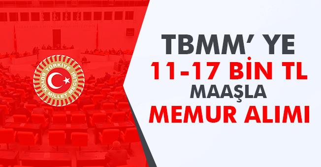 TBMM 17 Bin TL Maaşla Personel Alımı Yapıyor! Başvurular Yakında