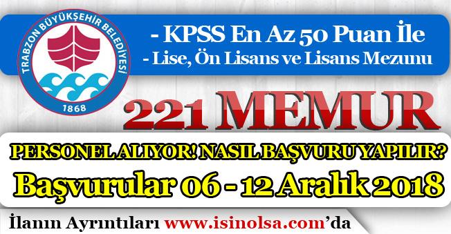 Trabzon Büyükşehir Belediyesi 221 Memur Personel Alımı Yapılıyor! Nasıl Başvuru Yapılır