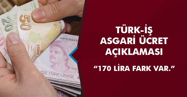 """Türk-İş Asgari Ücret Açıklaması: """"Bizim tespitimiz ile TÜİK'in tespiti arasında yaklaşık 170 lira fark var"""""""