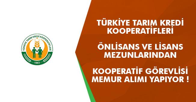 Türkiye Tarım Kredi Kooperatifleri Memur Alımı Yapacak! Başvurular Başladı