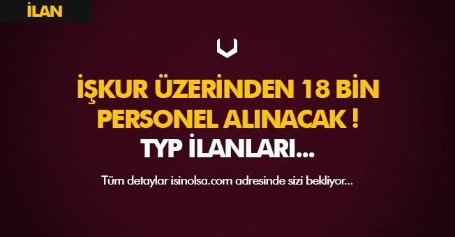 TYP Kapsamında 18 Bin Personel Alımı Yapılıyor! İlanlar Yayımlandı