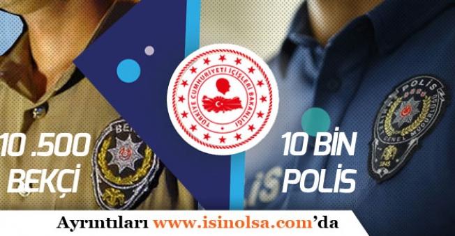 2019 Bekçi Alımı ile Polis Alımı Başvuru Süreci! Son Gelişmeler!