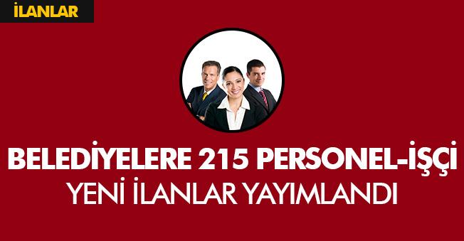 215 Yeni Personel İşçi Alımları Yapılacak! En Az İlkokul Mezunu (Belediyeler ve Diğer Kurumlara)