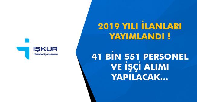 41 Bin 551 Personel ve İşçi Alınıyor! 2019 İlanları Yayımlandı