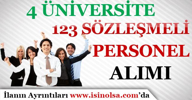 4 Üniversite 123 Sözleşmeli Personel Alımı İçin İlan Yayımladı!