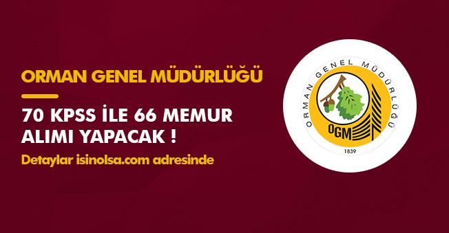 70 KPSS Puanıyla 66 Memur Alınacak! Orman Genel Müdürlüğü (OGM)