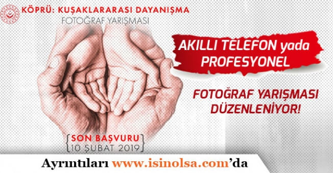 Aile Bakanlığı Fotoğraf Yarışması Düzenliyor! (Akıllı Telefon ile Yada Profesyonel Kategoride)