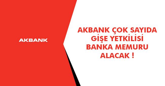 Akbank Yeni Personel Alımları Yayımladı! Başvurular Başladı