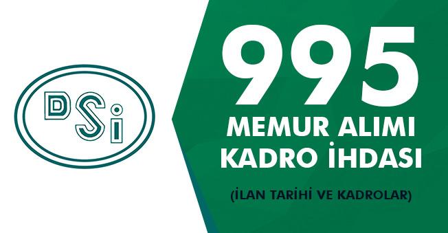 DSİ 995 Memur Alımı İçin Kadro İhdası, İlan Tarihi ve Kadrolar!