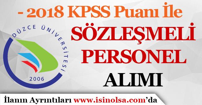 Düzce Üniversitesi 2018 KPSS Puanı İle Sağlık Personeli Alımı İlanı