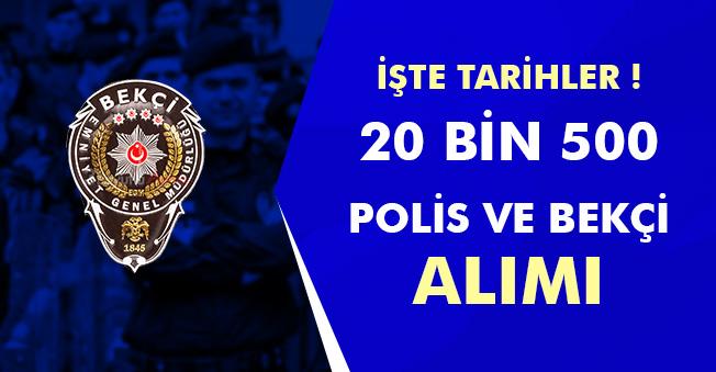 EGM' ye 20 Bin 500 Polis ve Bekçi Alımı Bekleniyor! İşte Alımlar Hakkında Son Gelişmeler
