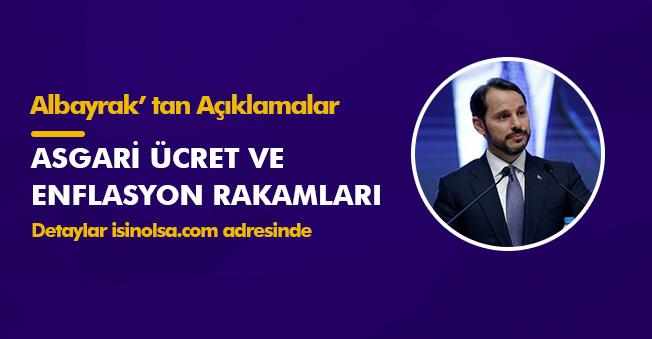 Hazine Bakanı Albayrak' tan Asgari Ücret ve Enflasyon Hakkında Önemli Açıklamalar