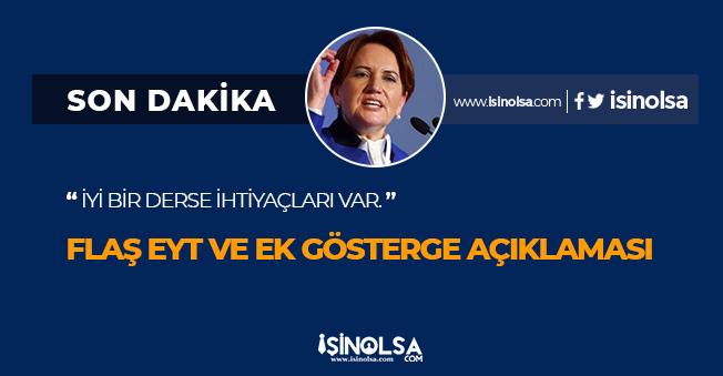 İYİ Parti Genel Başkanı Akşener' den EYT ve 3600 Ek Gösterge Konusunda Açıklama! Derse İhtiyaçları Var
