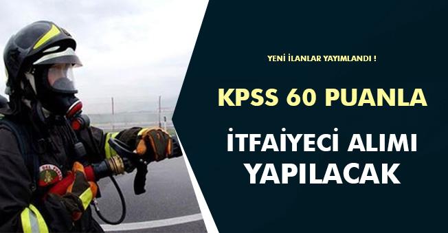 KPSS 60 Puanla İtfaiyeci Alım İlanı Yayımlandı! Şartlar Nedir?