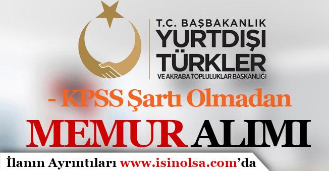 Kültür Bakanlığı YTB Memur Alımı Yapıyor! KPSS'siz