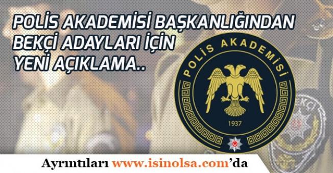 Polis Akademisi Başkanlığından Bekçi Alımları İçin Yeni Açıklama!