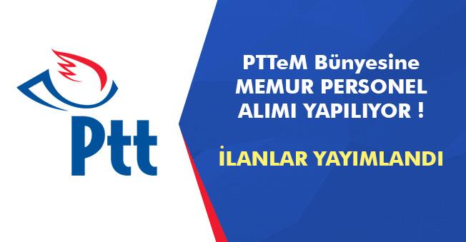 PTT Bünyesindeki Şirkete Yeni Personel Memur Alımları Yapılıyor! İlanlar Yayımlandı