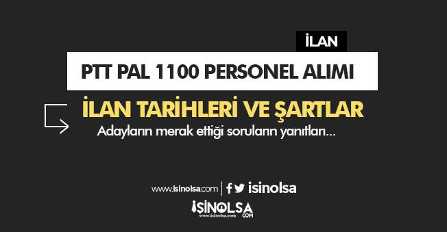 PTTPaL 1100 KPSS Şartsız En Az İlkokul Mezunu Personel Alımı - Tarihi ve Şartlar