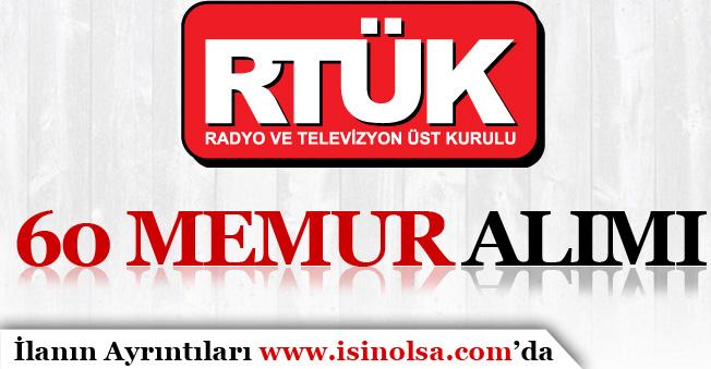 RTÜK ( Radyo ve Televizyon Üst Kurulu ) 60 Memur Alım İlanı