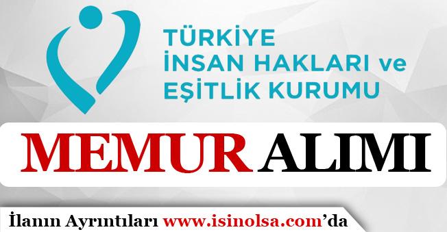 TİHK ( Türkiye İnsan Hakları ve Eşitlik Kurumu ) 13 Memur Alıyor!