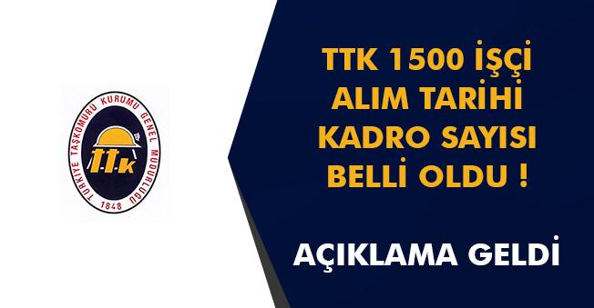 TTK 1500 İşçi Alımında Kadro Sayısı, Kura Tarihi Belli Oldu! İşte Açıklama