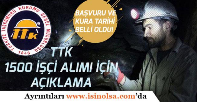 TTK'ya 1500 İşçi Alımı İçin Resmi Açıklama! Başvuru ve Kura Tarihi Belli Oldu!